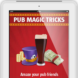 Pub Magic Tricks